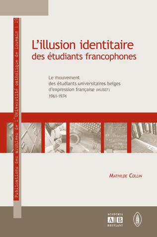 Couverture L'ILLUSION IDENTITAIRE DES ETUDIANTS FRANCOPHONES