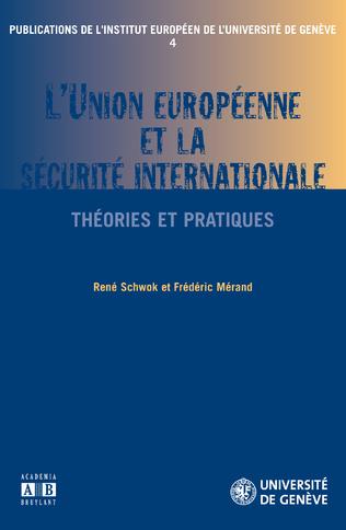 Couverture L'Union Européenne et la sécurité internationale