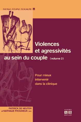 Couverture Violences et agressivités au sein du couple (Volume 2)