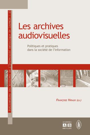 Couverture LES ARCHIVES AUDIOVISUELLES