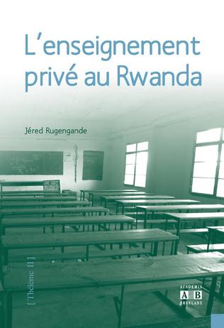 Couverture L'enseignement privé au Rwanda