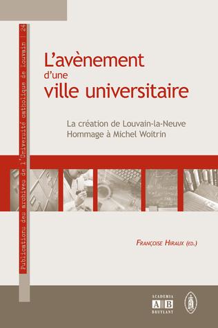 Couverture L'AVENEMENT D'UNE VILLE UNIVERSITAIRE