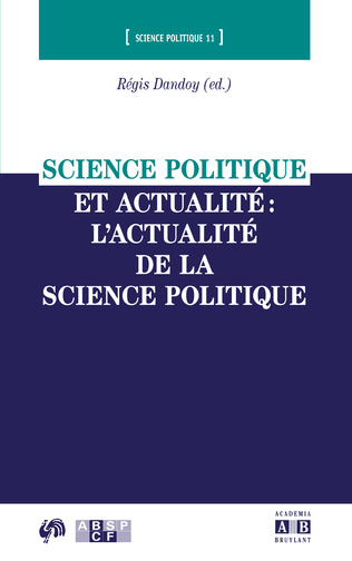 Couverture Science politique et actualité : l'actualité de la science politique