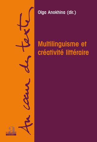 Couverture Multilinguisme et créativité littéraire