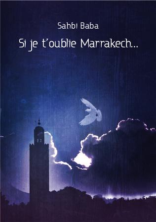 Couverture Si je t'oublie Marrakech