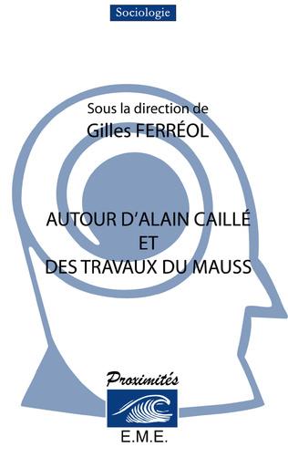 Couverture Autour d'Alain Caillé et des travaux de Marcel Mauss
