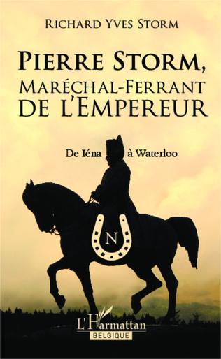 Couverture Pierre Storm, Maréchal-Ferrant de l'Empereur