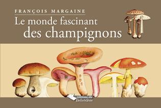 Couverture Le monde fascinant des champignons
