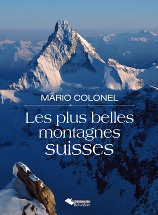 Couverture Les plus belles montagnes suisses