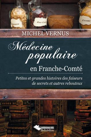 Couverture Médecine populaire en Franche-Comté