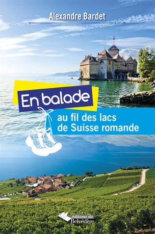 Couverture En balade au fil des lacs de Suisse Romande