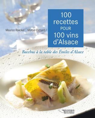 Couverture 100 recettes pour 100 vins d'Alsace