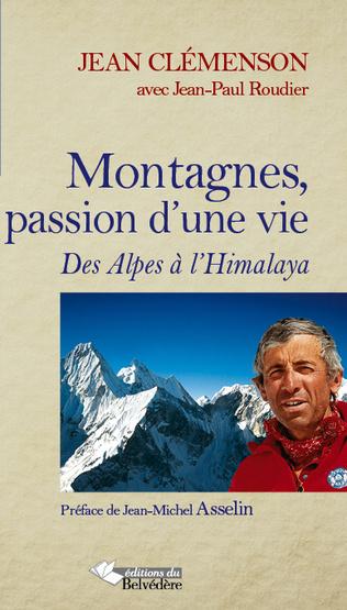 Couverture Montagnes, passion d'une vie
