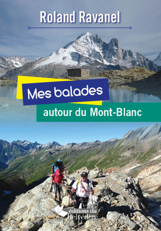 Couverture Mes balades autour du Mont-Blanc