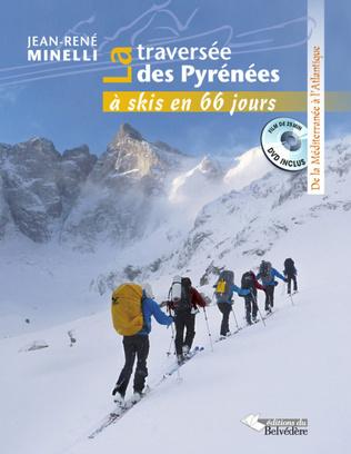 Couverture La traversée des Pyrénées à skis en 66 jours
