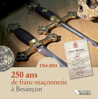 Couverture 250 ans de franc-maçonnerie à Besançon
