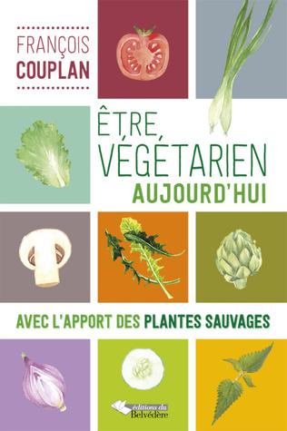 Couverture Etre végétarien aujourd'hui