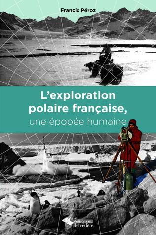 Couverture L'exploration polaire française