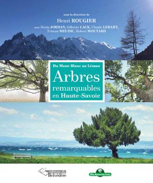Couverture Arbres remarquables en Haute-Savoie
