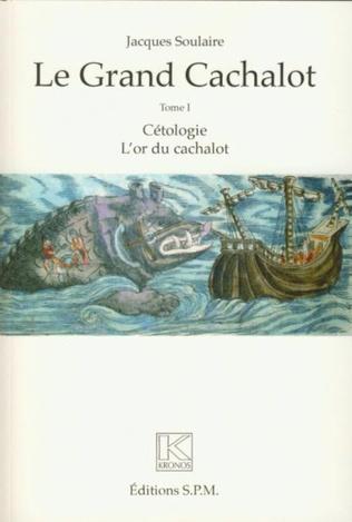 Couverture Le grand cachalot (Trois volumes)