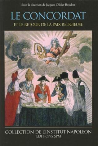 Couverture Le Concordat et le retour de la paix religieuse