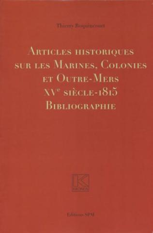 Couverture Articles historiques sur les Marines, Colonies et Outre-Mers
