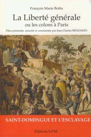 Couverture La liberté générale ou les colons à Paris
