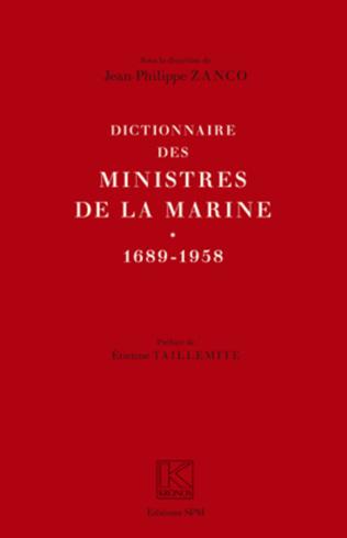 Couverture Dictionnaire des ministres de la Marine (1689-1958)