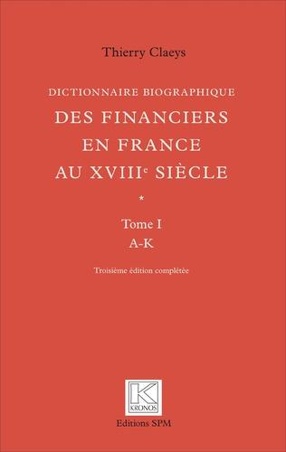 Couverture Dictionnaire biographique des financiers en France au XVIIIe siècle