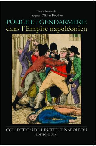 Couverture Police et gendarmerie dans l'Empire napoléonien