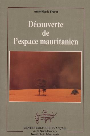 Couverture DÉCOUVERTE DE L'ESPACE MAURITANIEN