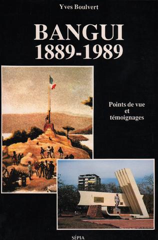 Couverture BANGUI : 1889-1989