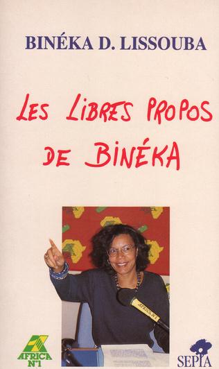 Couverture LES LIBRES PROPOS DE BINÉKA