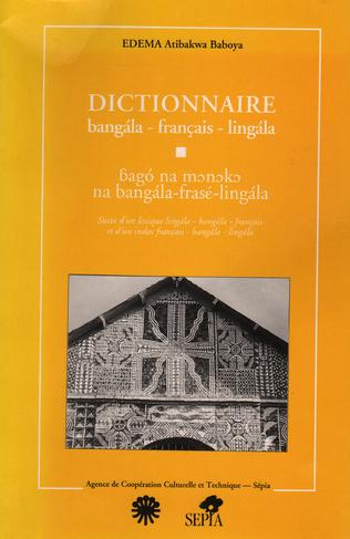 Couverture DICTIONNAIRE BANGALA - FRANCAIS - LINGALA