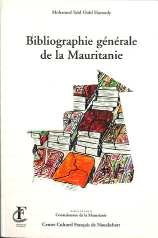 Couverture BIBLIOGRAPHIE GÉNÉRALE DE LA MAURITANIE