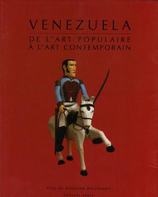 Couverture VENEZUELA, DE L'ART POPULAIRE À L'ART CONTEMPORAIN