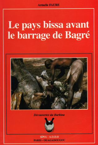 Couverture PAYS BISSA AVANT BARRAGE DE BAGRÉ