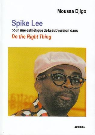 Couverture Spike Lee pour une esthétique de la subversion dans