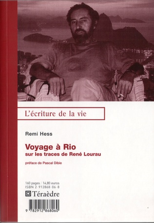 Couverture Voyage à rio, sur les trace de René Lourau