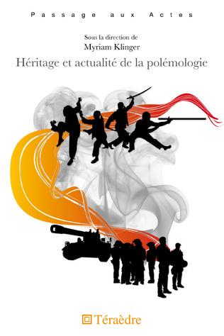 Couverture Héritage et actualité de la polémologie