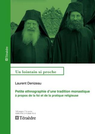 Couverture Petite ethnographie d'une tradition monastique