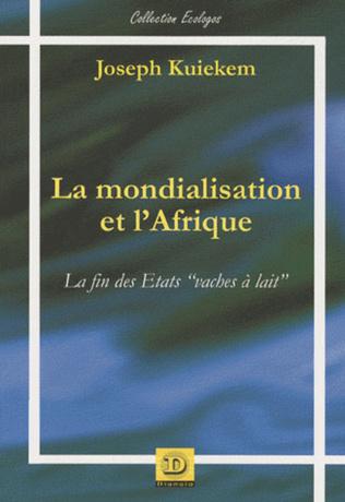 Couverture La mondialisation et l'Afrique