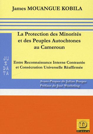 Couverture La protection des minorités et des peuples autochtones au Cameroun