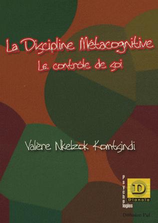 Couverture La discipline métacognitive