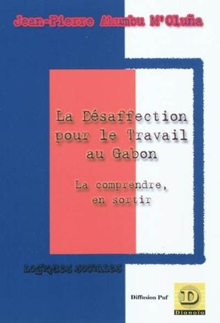 Couverture La désaffection pour le travail au Gabon
