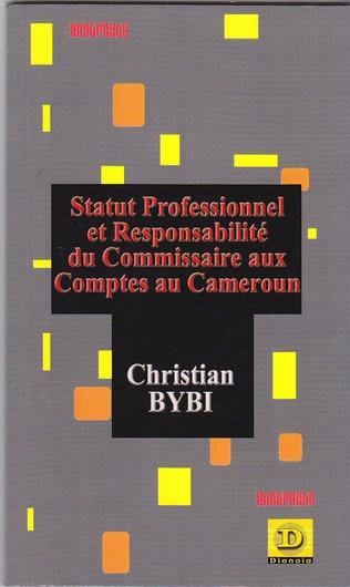 Couverture Statut professionnel et responsabilité du commissaire aux comptes au Cameroun