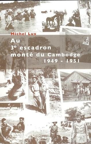 Couverture Au 3e escadron monté du Cambodge