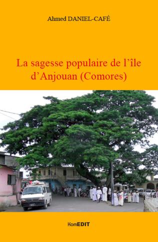 Couverture La sagesse populaire de l'île d'Anjouan (Comores)