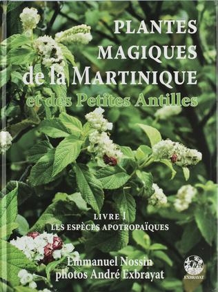 Couverture Plantes magiques de la Martinique, Guadeloupe et des Petites Antilles