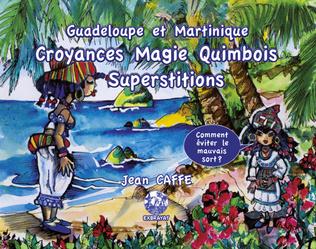 Couverture Croyances Magie Quimbois Superstitions.